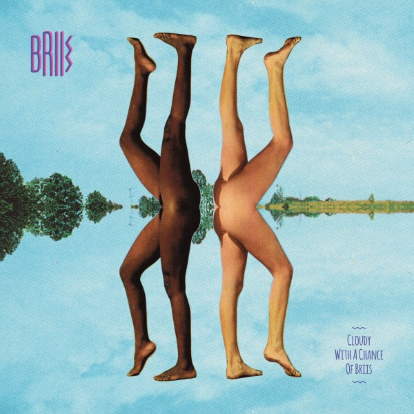 KALI BRIIS-CLOUDY WITH A CHANCE OF BRIIS