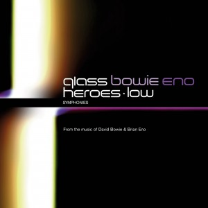 PHILIP GLASS-BOWIE & ENO MEET GLASS: HEROES/LOW SYMPHONIES