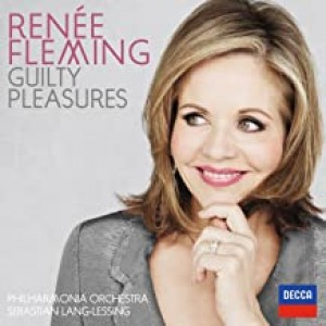 RENÉE FLEMING-GUILTY PLEASURES