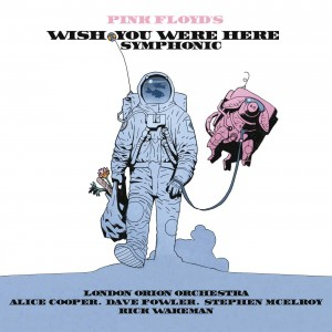 LONDON ORION ORCHESTRA, PETER SCHOLES-PINK FLOYD´S WISH YOU WERE HERE SYMPHONIC