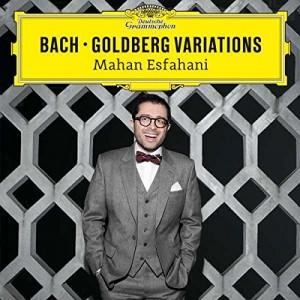 MAHAN ESFAHANI-BACH: GOLDBERG VARIATIONS