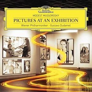 WIENER PHILHARMONIKER, GUSTAVO DUDAMEL-MUSSORGSKY: PICTURES AT AN EXHIBITION (ORCH. RAVEL)