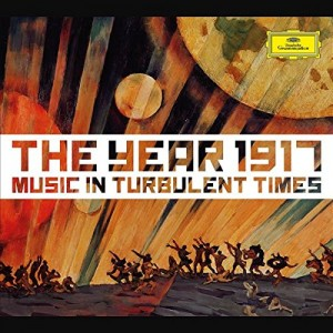 VARIOUS ARTISTS-1917 - MUSIC IN TURBULENT TIMES