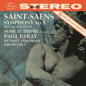 "MARCEL DUPRÉ, DETROIT SYMPHONY ORCHESTRA, PAUL PARAY-SAINT-SAËNS: SYMPHONY NO.3 IN C MINOR - ""ORGAN"""