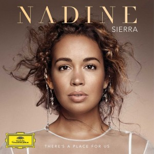 NADINE SIERRA, ROYAL PHILHARMONIC ORCHESTRA, ROBERT SPANO-THERE´S A PLACE FOR US