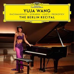 YUJA WANG-THE BERLIN RECITAL