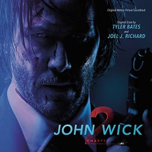 VARIOUS ARTISTS-JOHN WICK: CHAPTER 2 ORIGINAL MOTION PICTURE SOUNDTRACK