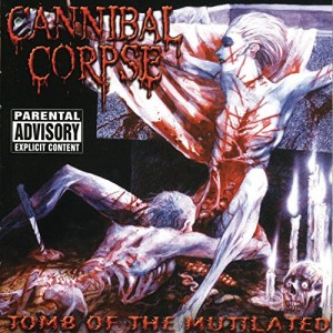 CANNIBAL CORPSE-TOMB OF THE MUTILATED