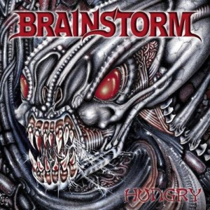 BRAINSTORM-HUNGRY RE-ISSUE