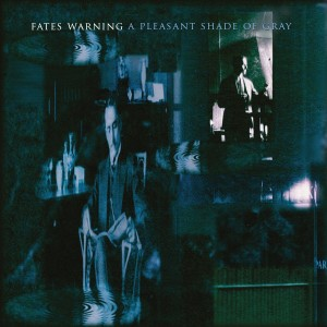 FATES WARNING-A PLEASANT SHADE OF GRAY