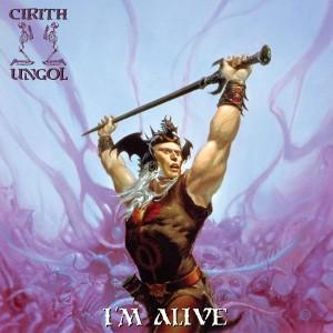 CIRITH UNGOL-I´M ALIVE (COLOURED)