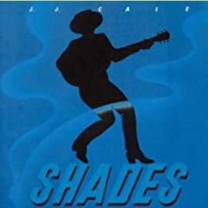 J.J. CALE-SHADES