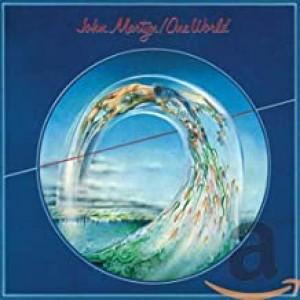 JOHN MARTYN-ONE WORLD