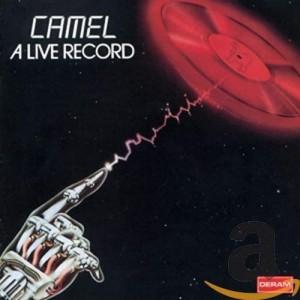 CAMEL-A LIVE RECORD