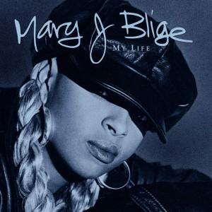 MARY J. BLIGE-MY LIFE