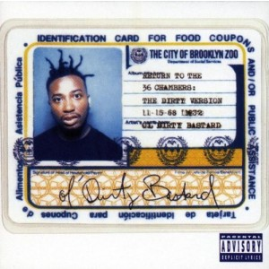 OL´ DIRTY BASTARD-RETURN TO THE 36 CHAMBERS