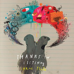 CHRIS THILE-THANKS FOR LISTENING