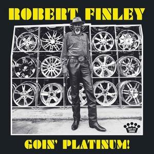 ROBERT FINLEY-GOIN PLATINUM