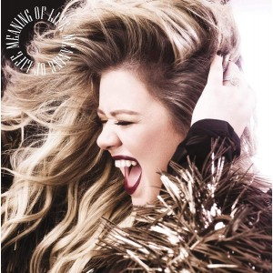 KELLY CLARKSON-MEANING OF LIFE