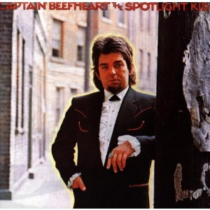 CAPTAIN BEEFHEART-SPOTLIGHT KID/CLEAR SPOT