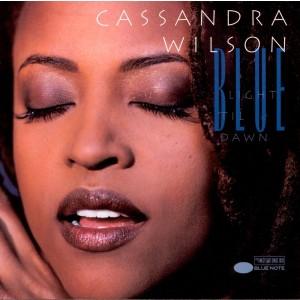 WILSON CASSANDRA-BLUE LIGHT TIL DAWN