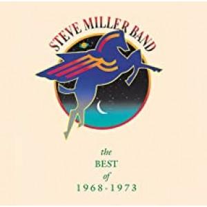 STEVE MILLER-BEST OF 1968 - 1973