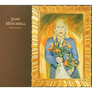 JONI MITCHELL-DREAMLAND
