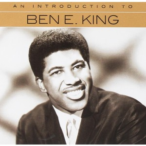 BEN E KING-AN INTRODUCTION TO