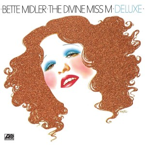 BETTE MIDLER-THE DIVINE MISS M DELUXE