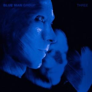 BLUE MAN GROUP-THREE