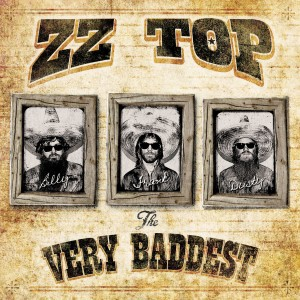 ZZ TOP-THE VERY BADDEST OF