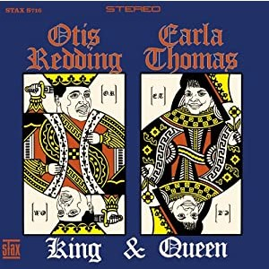 OTIS REDDING & CARLA THOMAS-KING & QUEEN