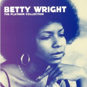BETTY WRIGHT-THE PLATINUM COLLECTION