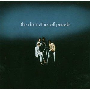 DOORS-THE SOFT PARADE (EXPANDED)