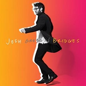JOSH GROBAN-BRIDGES DLX