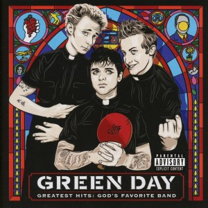 GREEN DAY-GREATEST HITS GODS FAVOURITE BAND