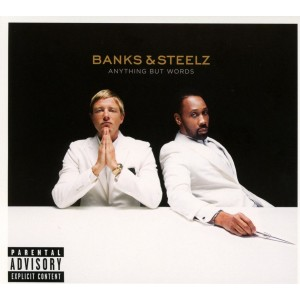 BANKS & STEELZ-ANYTHING BUT WORDS