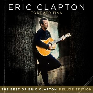 ERIC CLAPTON-FOREVER MAN