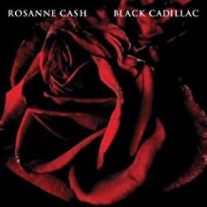 ROSANNE CASH-BLACK CADILLAC