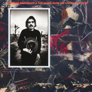 CAPTAIN BEEFHEART-ICE CREAM FOR CROW