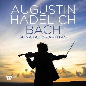 AUGUSTIN HADELICH-BACH: SONATAS & PARTITAS