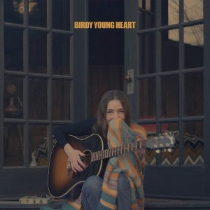BIRDY-YOUNG HEART