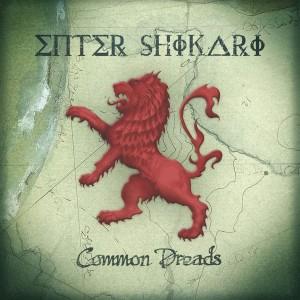 ENTER SHIKARI-COMMON DREADS (VINYL)
