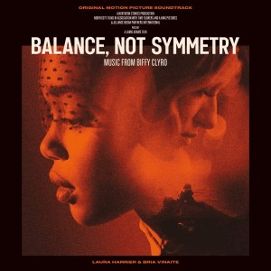 BIFFY CLYRO - BALANCE OF SYMMETRY OST