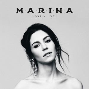 MARINA-LOVE + FEAR