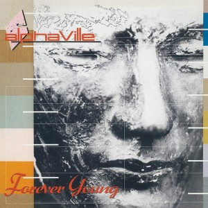 ALPHAVILLE-FOREVER YOUNG (REMASTERED)