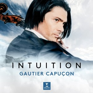 GAUTIER CAPUÇON-INTUITION