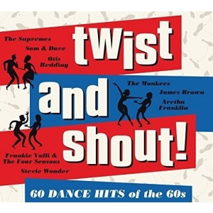 VARIOUS ARTISTS-TWIST AND SHOUT! 60 DANCE HITS OF THE 60S