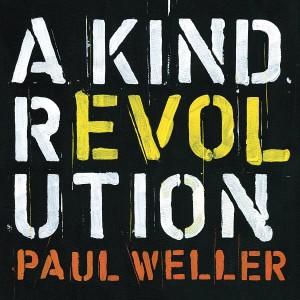 PAUL WELLER-A KIND REVOLUTION(SPECIAL EDITION)