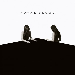 ROYAL BLOOD-HOW DID WE GET SO DARK?